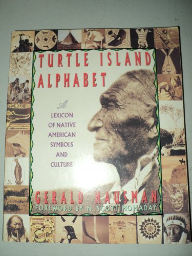 9780312094065: Turtle Island Alphabet: A Lexicon of Native American Symbols and Culture