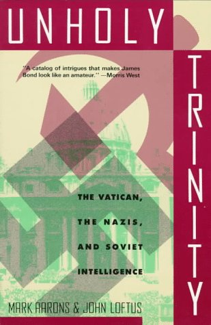 9780312094072: Unholy Trinity: The Vatican, the Nazis, and Soviet Intelligence