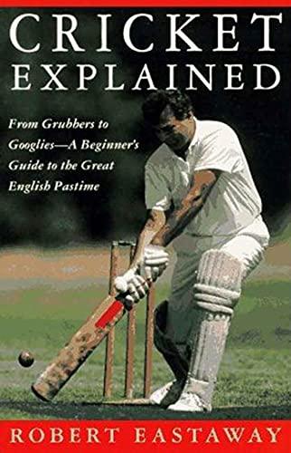9780312094119: Cricket Explained