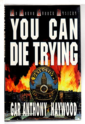 You Can Die Trying: An Aaron Gunner Novel