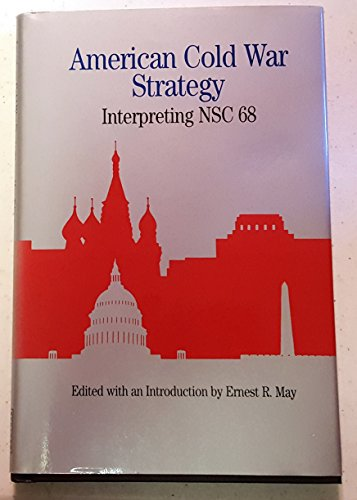 9780312094454: American Cold War Strategy: Interpreting Nsc 68