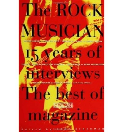 9780312095024: The Rock Musician