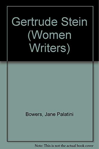 Gertrude Stein (Women Writers Series): Bowers, Jane Palatini