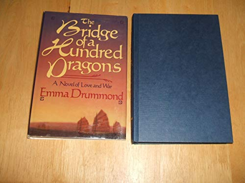 9780312095499: The Bridge of a Hundred Dragons