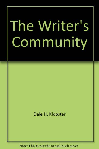 9780312095567: The Writer's Community