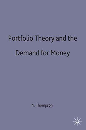 9780312095802: Portfolio Theory and the Demand for Money