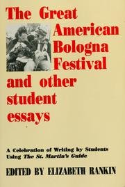 The Great American Bologna Festival and Other Student Essays - Second Edition: Sladky, Paul