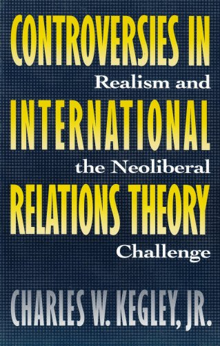9780312096533: Controversies in International Relations Theory: Realism and the Neoliberal Challenge