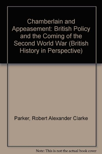 9780312096595: Chamberlain and Appeasement: British Policy and the Coming of the Second World War (British History in Perspective)