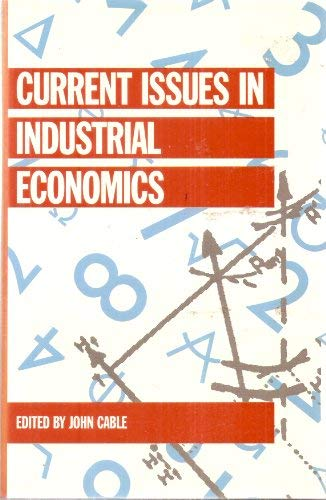 9780312096649: Current Issues in Industrial Economics (Current Issues in Economics)