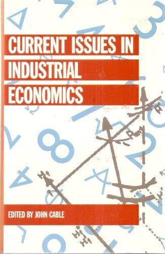 9780312096649: Current Issues in Industrial Economics (Current Issues in Economics)