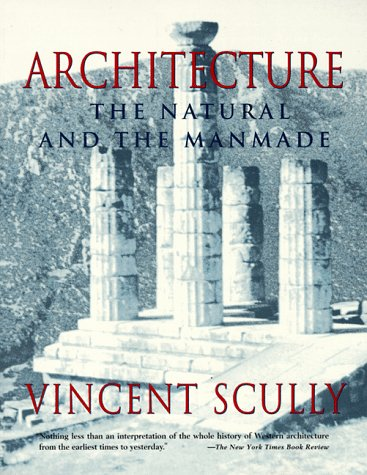 9780312097424: Architecture: The Natural and the Manmade