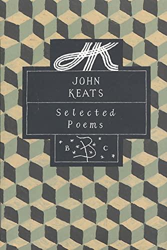 9780312097530: John Keats: Selected Poems (Bloomsbury Poetry Classic)
