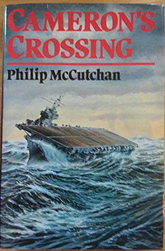 Cameron's Crossing: Philip McCutchan