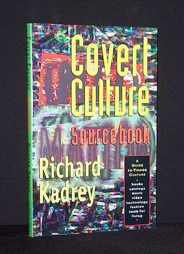 9780312097769: Covert Culture Sourcebook