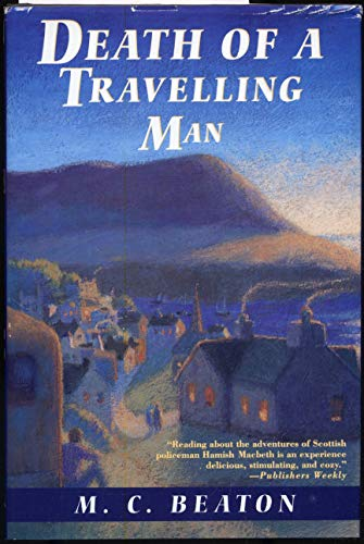 9780312097837: Death of a Travelling Man (Hamish Macbeth Mysteries, No. 9)