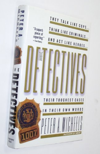 9780312097851: The Detectives/Their Toughest Cases in Their Own Words