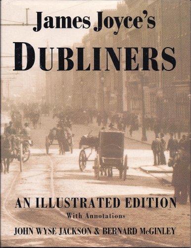 James Joyce's Dubliners: An Illustrated Edition With: James Joyce; John