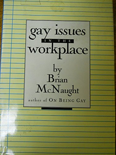 Gay Issues in the Workplace: McNaught, Brian