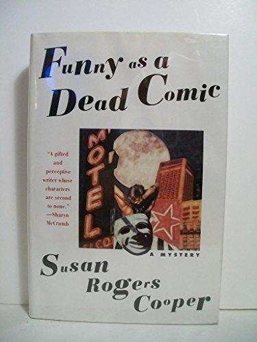 Funny as a Dead Comic.: COOPER, Susan Rogers