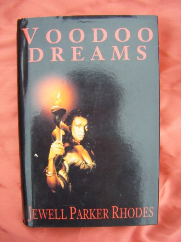 Voodoo Dreams SIGNED COPY: Rhodes, Jewell Parker.: