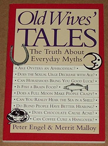 9780312098896: Old Wives' Tales: The Lowdown on Everyday Myths