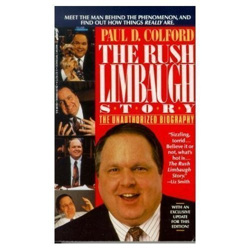 9780312099060: The Rush Limbaugh Story: Talent on Loan from God : An Unauthorized Biography