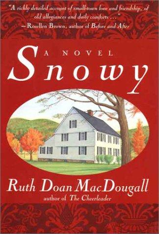 Snowy: MacDougall, Ruth Doan