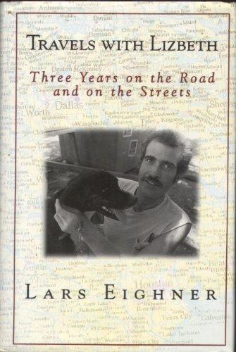 Travels With Lizbeth: Eighner, Lars