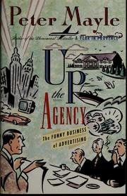 9780312099305: Up the Agency: The Funny Business of Advertising
