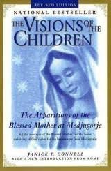 The Visions of the Children: The Apparitions: Connell, Janice T.