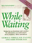 While Waiting (031209938X) by Verrilli, George E.; Mueser, Anne Marie