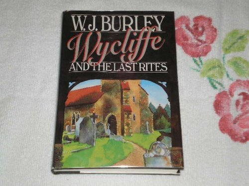 Wycliffe and the Last Rites ( SIGNED COPY )