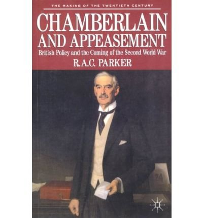9780312099695: Chamberlain and Appeasement: British Policy and the Coming of the Second World War