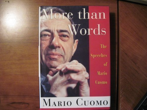 9780312100049: More Than Words: The Speeches of Mario Cuomo