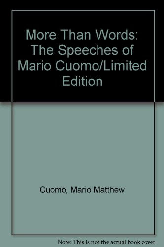 9780312100056: More Than Words: The Speeches of Mario Cuomo