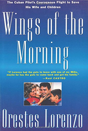 9780312100087: Wings of the Morning: The Flights of Orestes Lorenzo