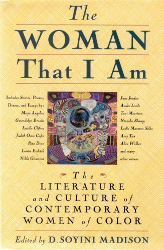 9780312100124: The Woman That I Am: The Literature and Culture of Contemporary Women of Color