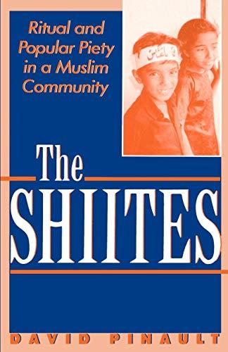 9780312100247: The Shiites