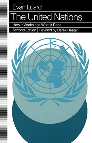 9780312100605: The United Nations: How it Works and What it Does