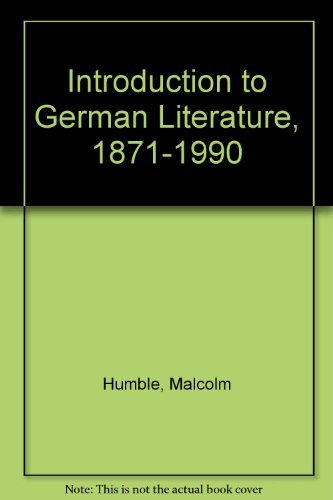 9780312100681: An Introduction to German Literature, 1871-1990