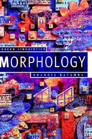 9780312101015: Morphology (Modern Linguistics)
