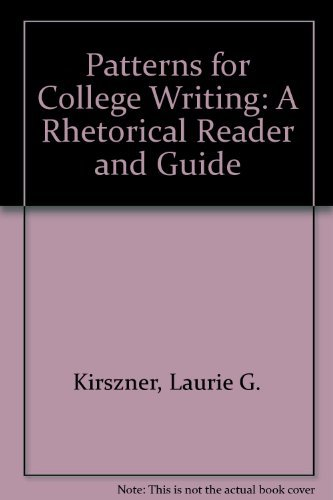 9780312101138: Patterns for College Writing: A Rhetorical Reader and Guide