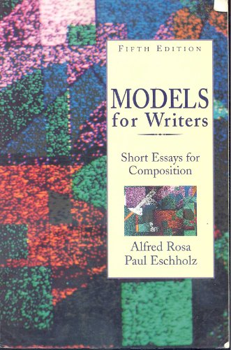 9780312101206: Models for Writers: Short Essays for Composition