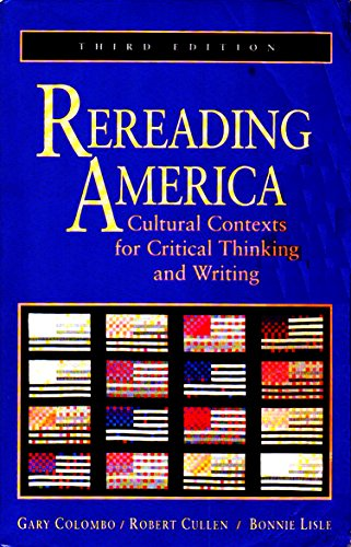 9780312101398: Rereading America: Cultural Contexts for Critical Thinking and Writing