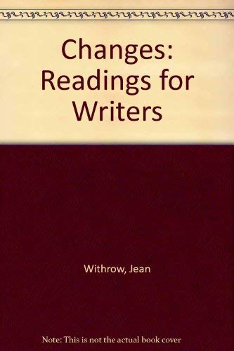 9780312101589: Changes: Readings for Writers