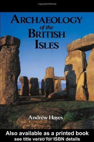 9780312102050: Archaeology of the British Isles: With a Gazetteer of Sites in England, Wales, Scotland and Ireland