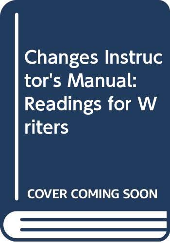 9780312102258: Changes Instructor's Manual: Readings for Writers