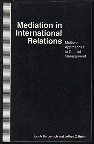 9780312102470: Mediation in International Relations: Multiple Approaches to Conflict Management