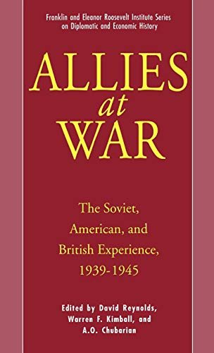 9780312102593: Allies at War: The Soviet, American, and British Experience, 1939-1945